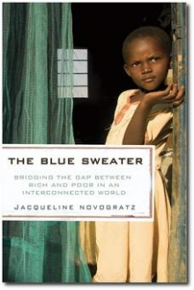 The Blue Sweater Bridging the gap between rich and poor in an ...